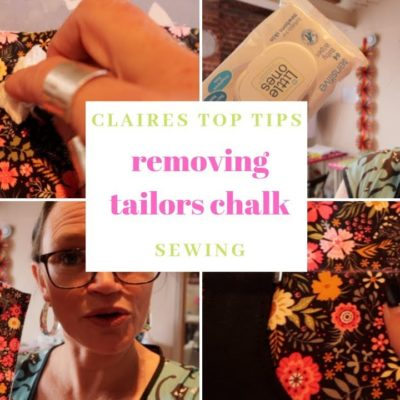 How to remove tailors chalk from fabric | Claires Top Tips | SEWING